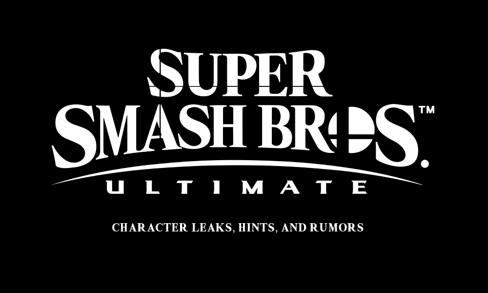 All Super Smash Bros Ultimate Character Leaks, Hints